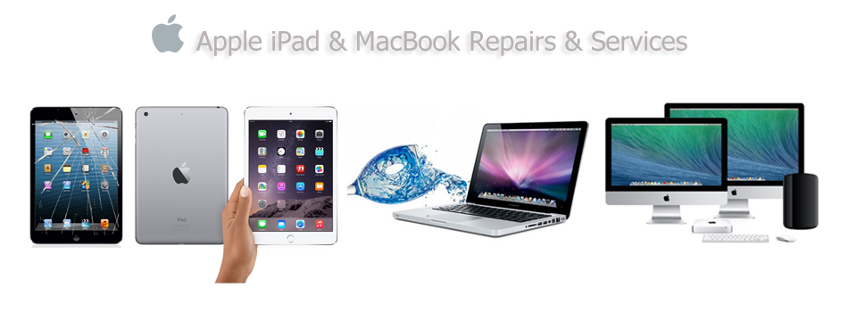 Apple iPad & MacBook Repairs & Services